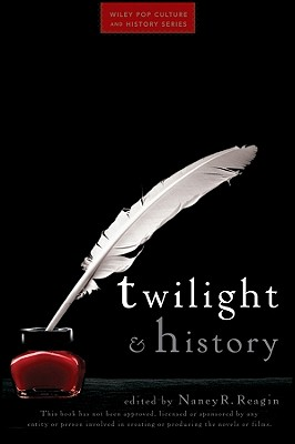 Twilight and History By Reagin, Nancy Ruth (EDT)